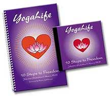 YogaLife: Ten Steps to Freedom, by Johanna Maheshvari Mosca, shares ten Yoga principles for social harmony and self-mastery.